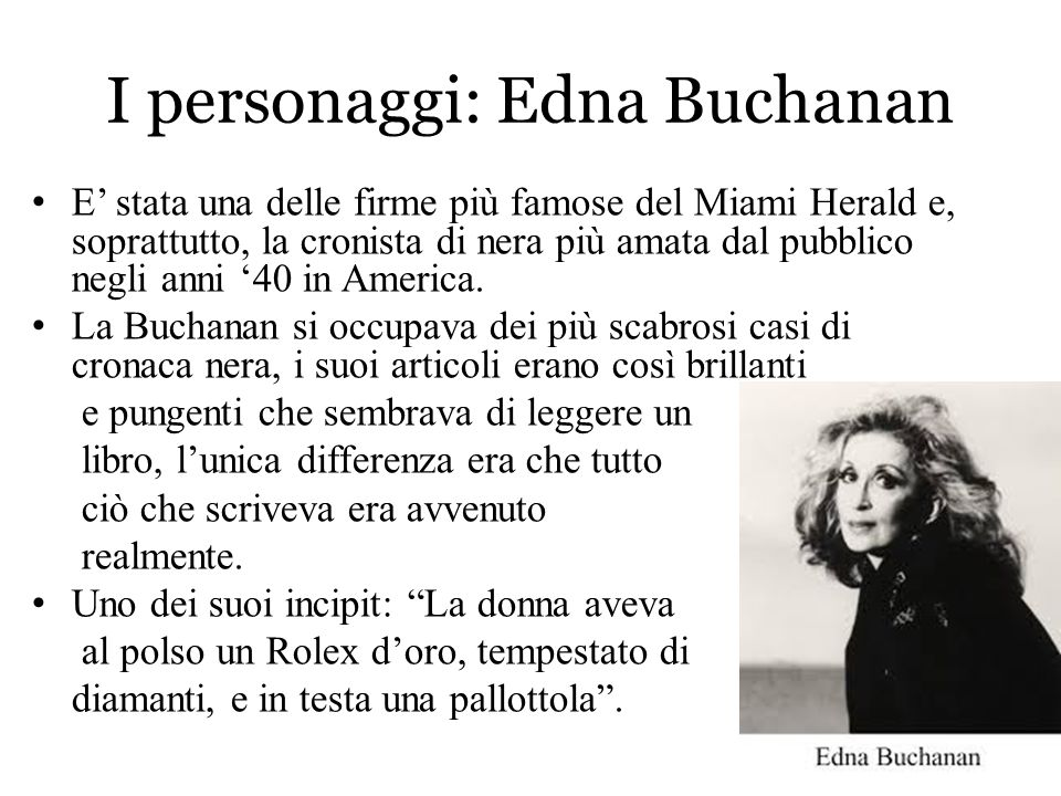 I personaggi: Edna Buchanan