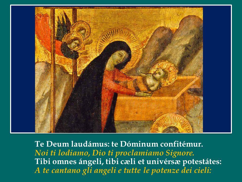 Te Deum laudámus: te Dóminum confitémur