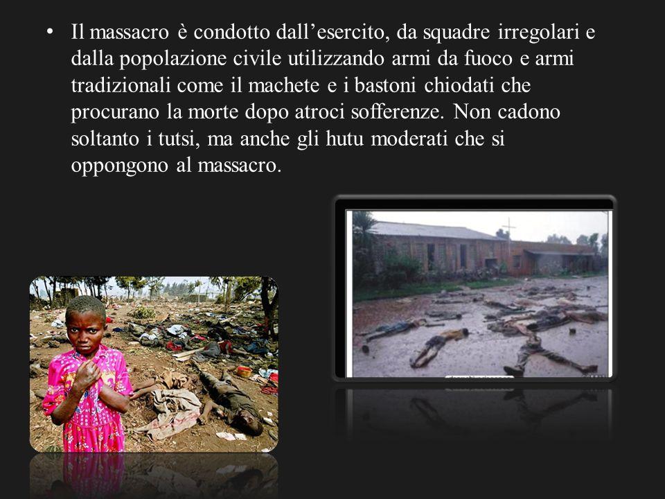 Il massacro è condotto dall'esercito, da squadre irregolari e dalla popolazione civile utilizzando armi da fuoco e armi tradizionali come il machete e i bastoni chiodati che procurano la morte dopo atroci sofferenze.