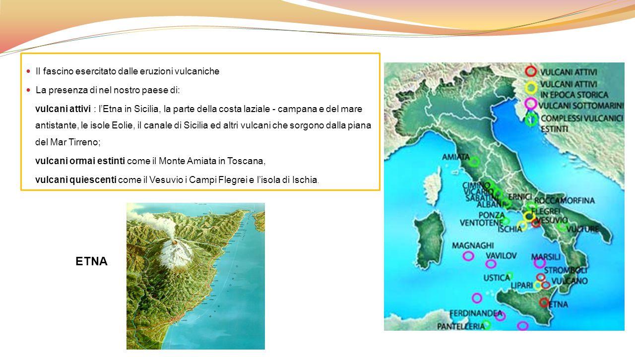 ETNA Il fascino esercitato dalle eruzioni vulcaniche