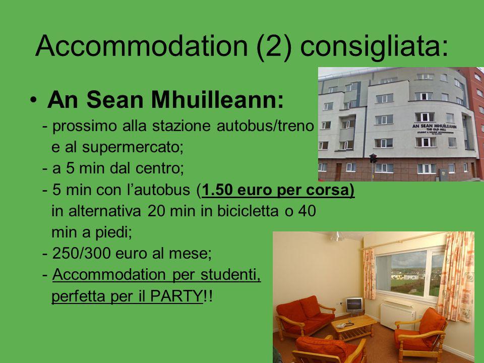 Accommodation (2) consigliata: