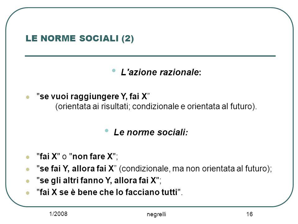 L azione razionale: Le norme sociali: LE NORME SOCIALI (2)