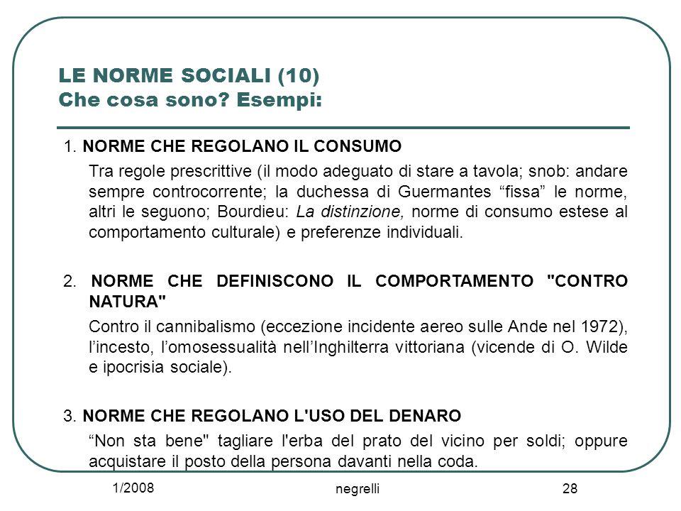 LE NORME SOCIALI (10) Che cosa sono Esempi: