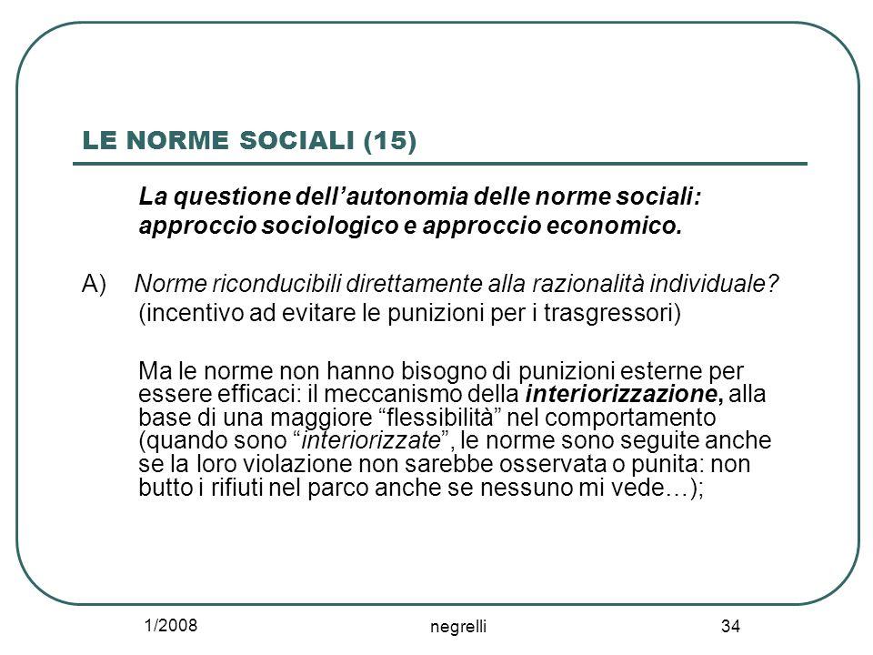 LE NORME SOCIALI (15) La questione dell'autonomia delle norme sociali:
