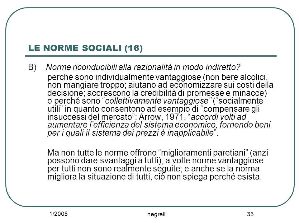 LE NORME SOCIALI (16) B) Norme riconducibili alla razionalità in modo indiretto