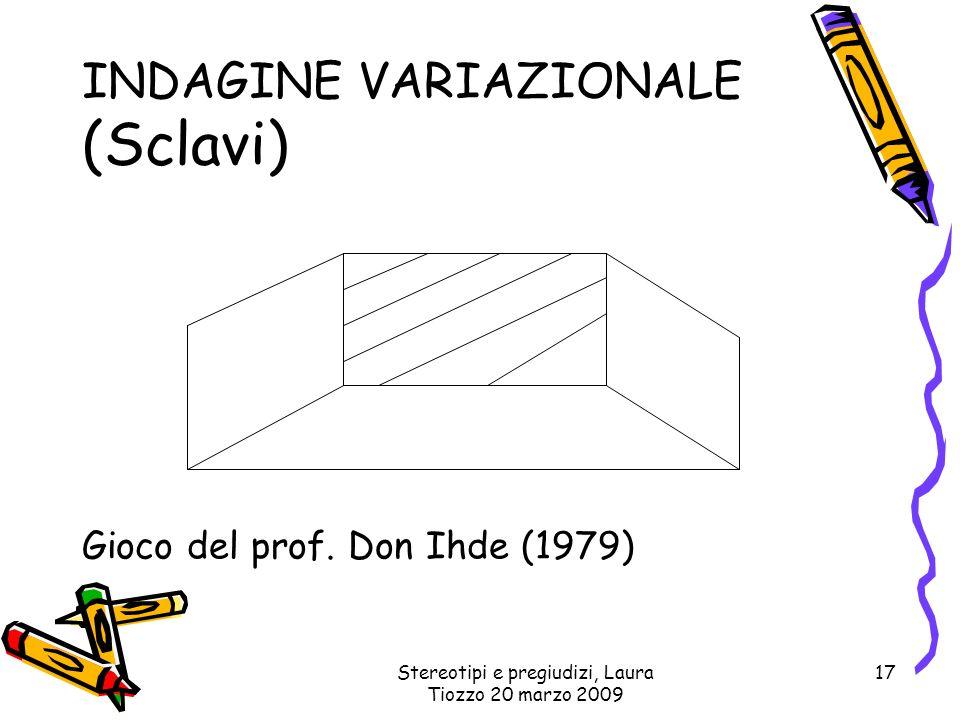 INDAGINE VARIAZIONALE (Sclavi)