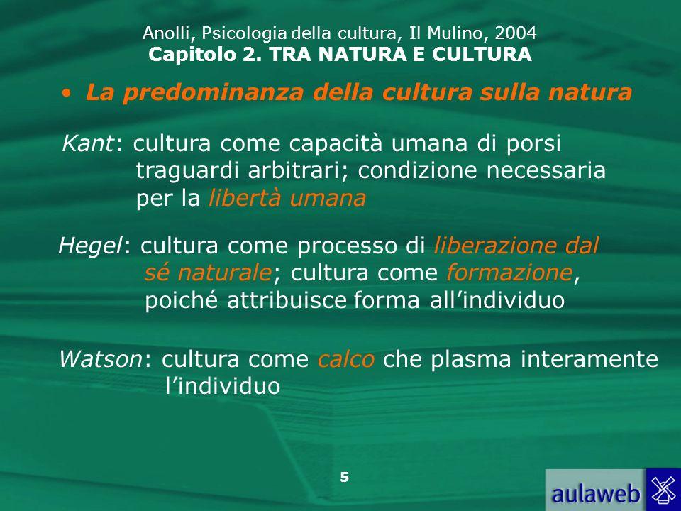 La predominanza della cultura sulla natura