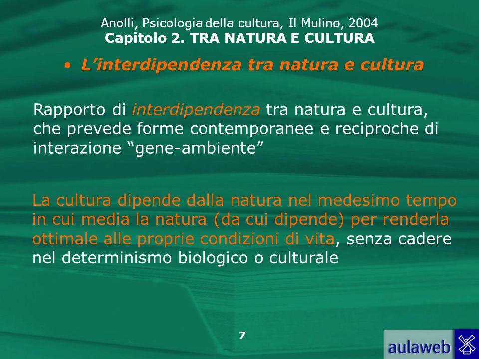 L'interdipendenza tra natura e cultura