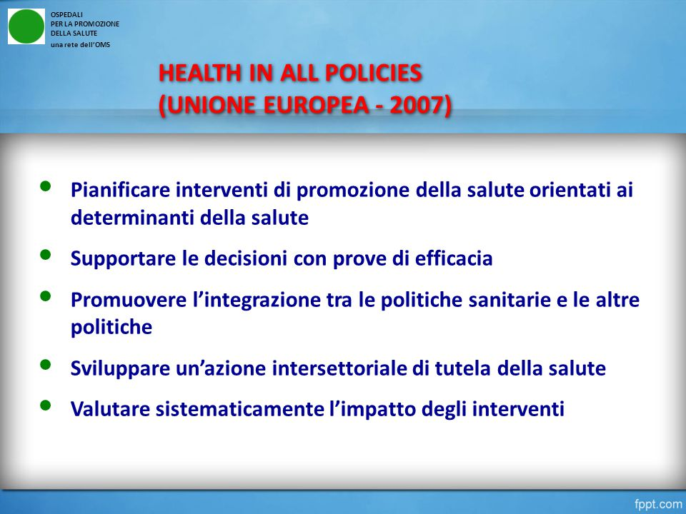 HEALTH IN ALL POLICIES (UNIONE EUROPEA - 2007)