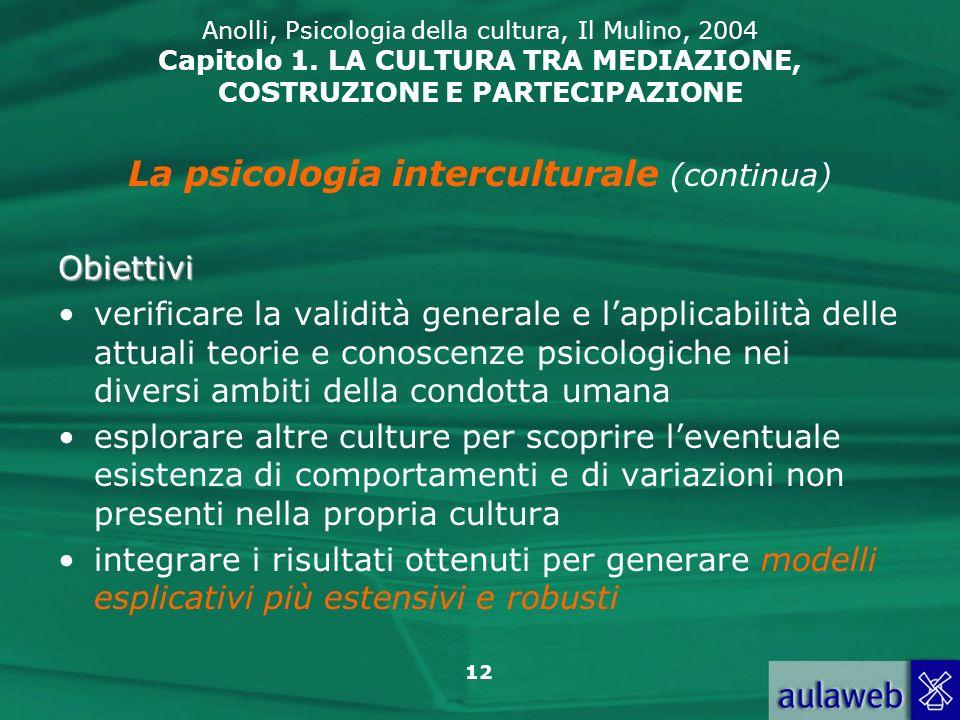 La psicologia interculturale (continua)