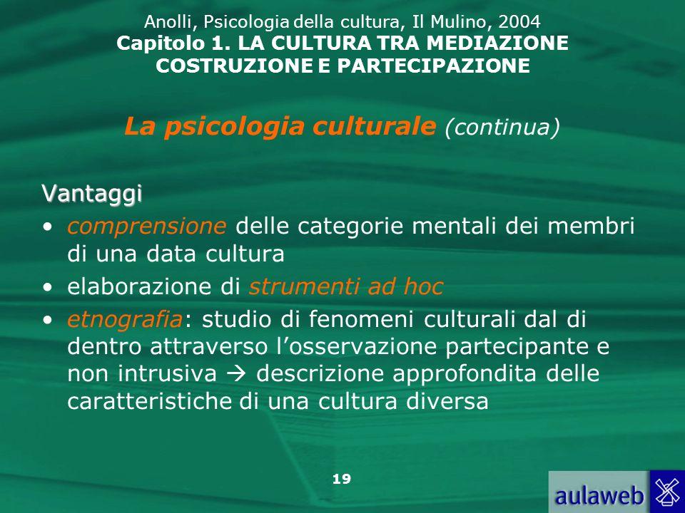 La psicologia culturale (continua)
