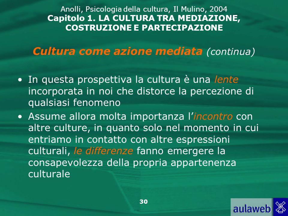 Cultura come azione mediata (continua)