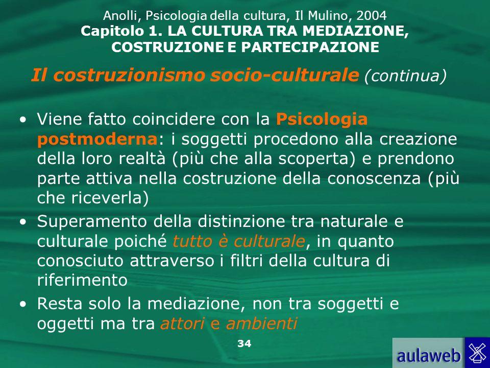 Il costruzionismo socio-culturale (continua)