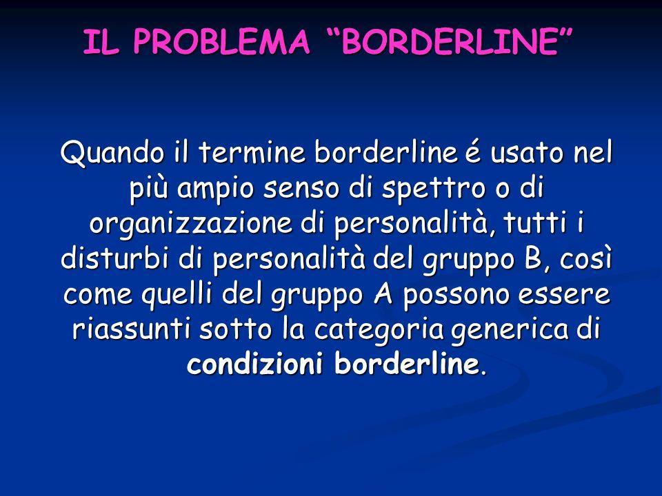 IL PROBLEMA BORDERLINE