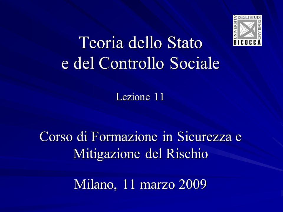 Teoria dello Stato e del Controllo Sociale Lezione 11