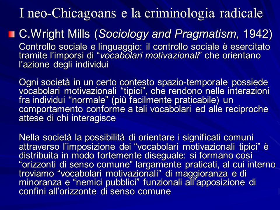 I neo-Chicagoans e la criminologia radicale