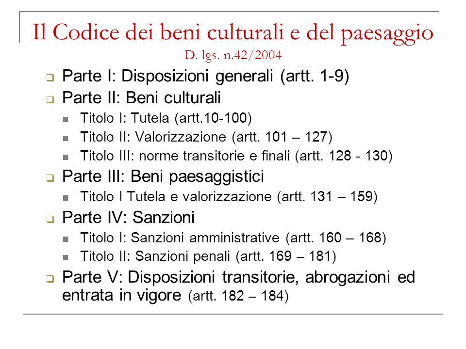 Il Codice dei beni culturali e del paesaggio D. lgs. n.42/2004
