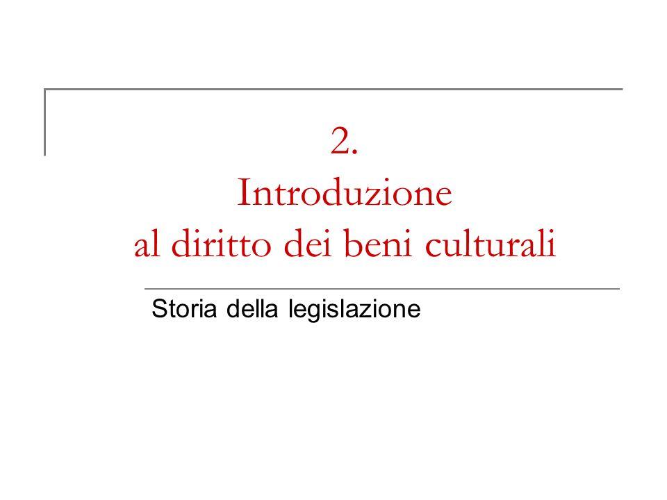 2. Introduzione al diritto dei beni culturali