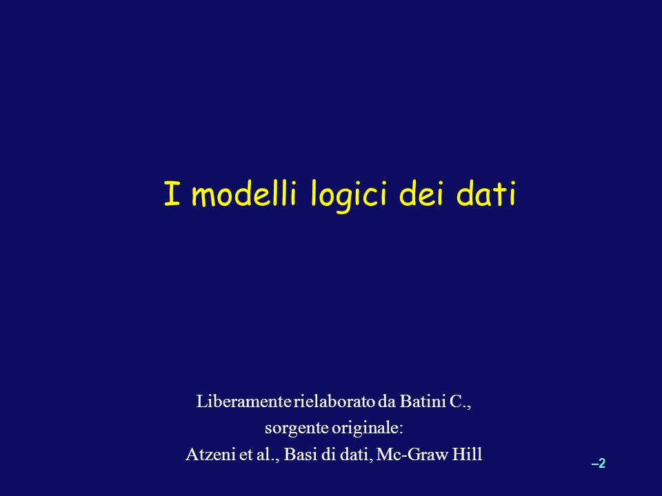 I modelli logici dei dati
