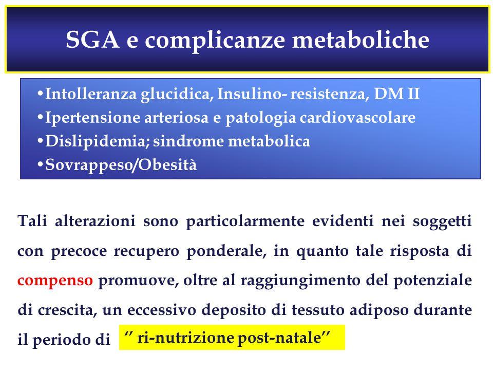 SGA e complicanze metaboliche