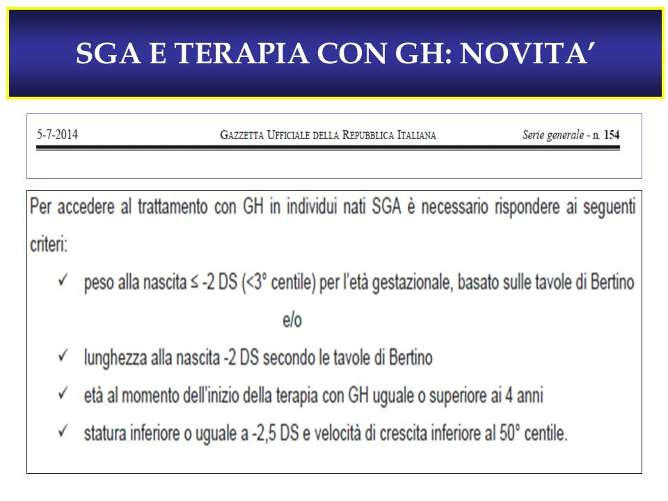 SGA E TERAPIA CON GH: NOVITA'