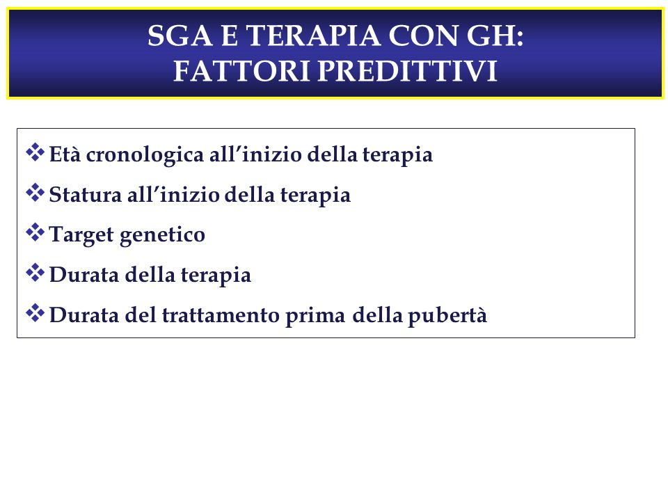 SGA E TERAPIA CON GH: FATTORI PREDITTIVI