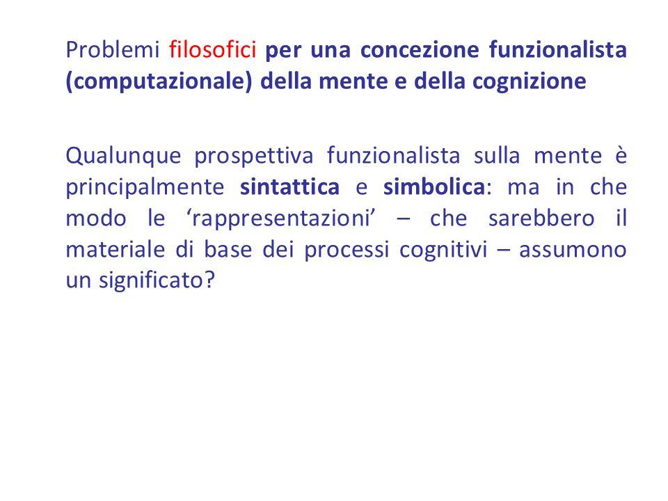 Problemi filosofici per una concezione funzionalista (computazionale) della mente e della cognizione