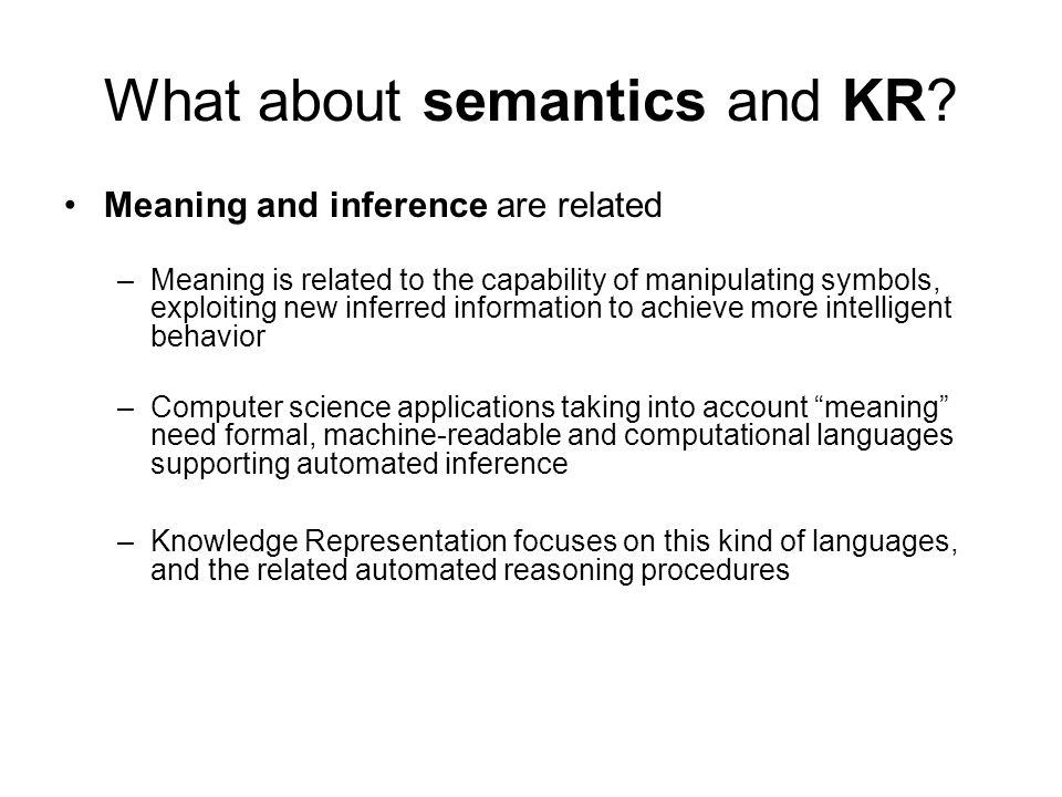 What about semantics and KR