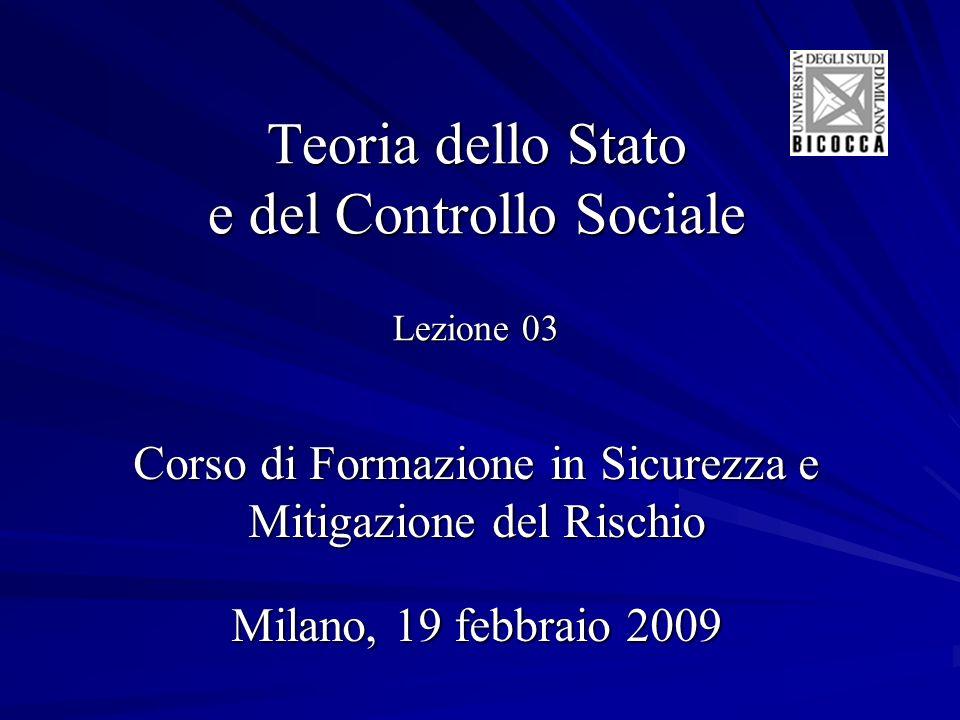 Teoria dello Stato e del Controllo Sociale Lezione 03