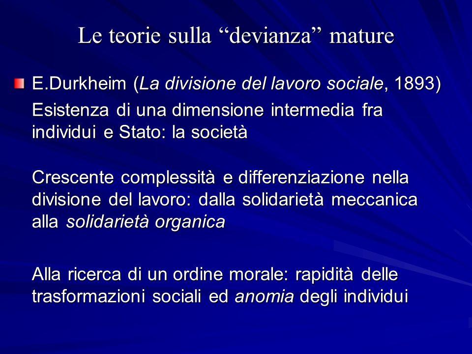 Le teorie sulla devianza mature