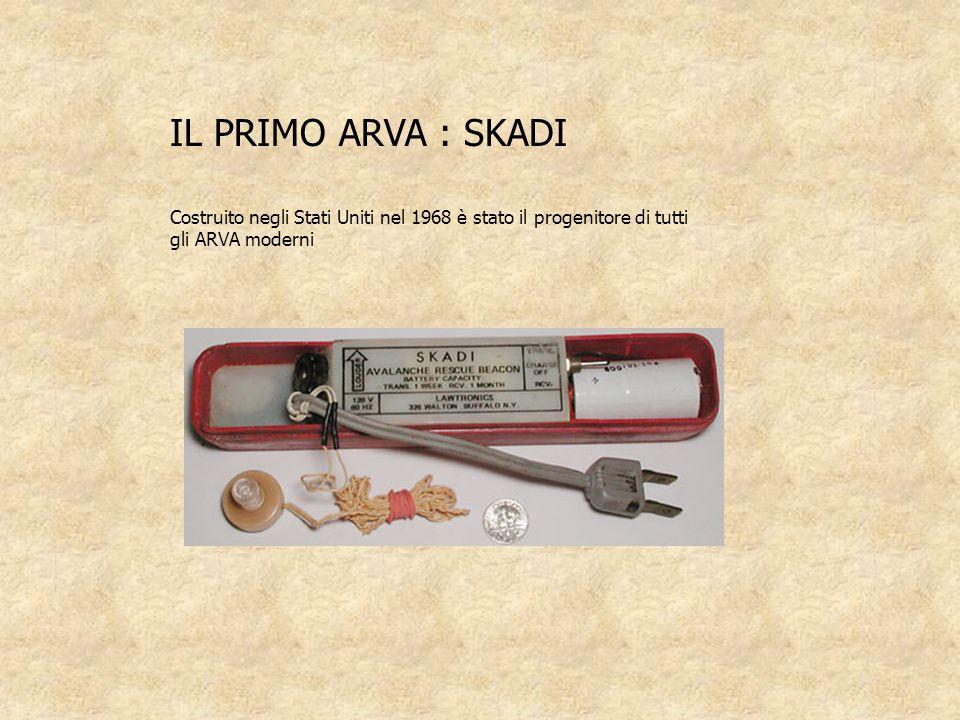 IL PRIMO ARVA : SKADI Costruito negli Stati Uniti nel 1968 è stato il progenitore di tutti gli ARVA moderni.