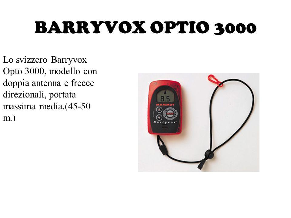 BARRYVOX OPTIO 3000 Lo svizzero Barryvox Opto 3000, modello con doppia antenna e frecce direzionali, portata massima media.(45-50 m.)