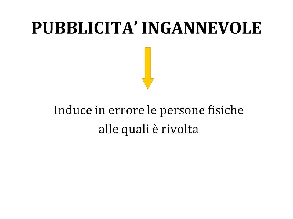 PUBBLICITA' INGANNEVOLE