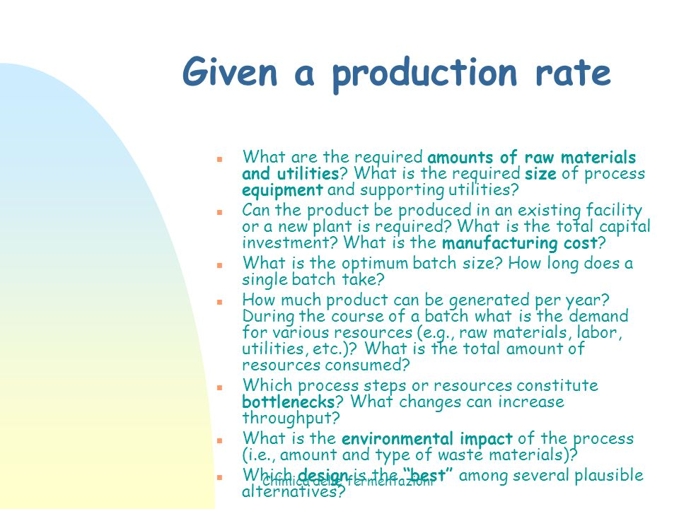 Given a production rate