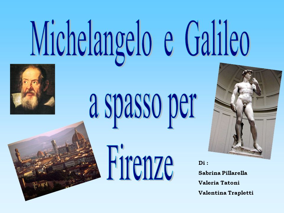 Michelangelo e Galileo