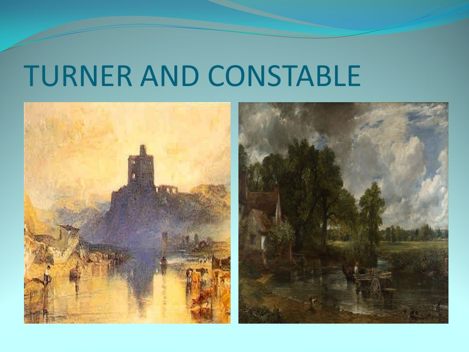 TURNER AND CONSTABLE