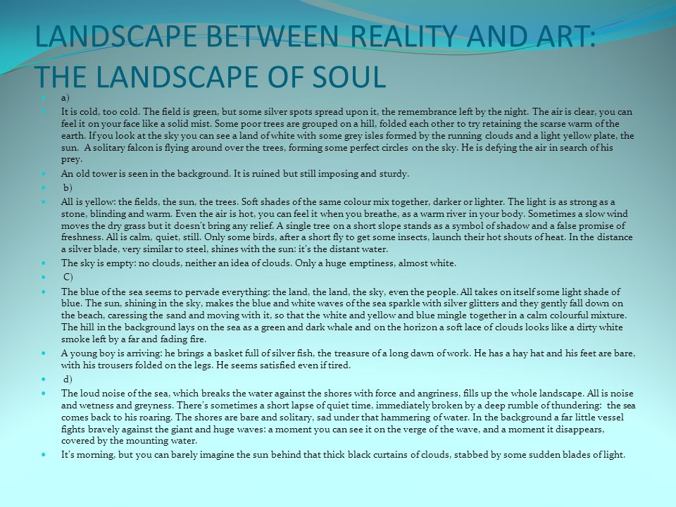 LANDSCAPE BETWEEN REALITY AND ART: THE LANDSCAPE OF SOUL