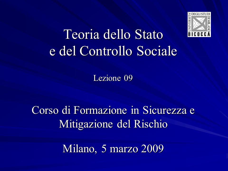 Teoria dello Stato e del Controllo Sociale Lezione 09