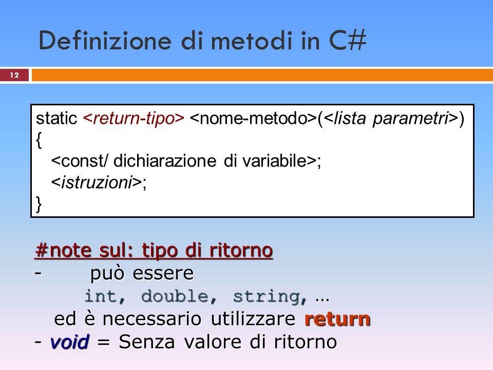 Definizione di metodi in C#