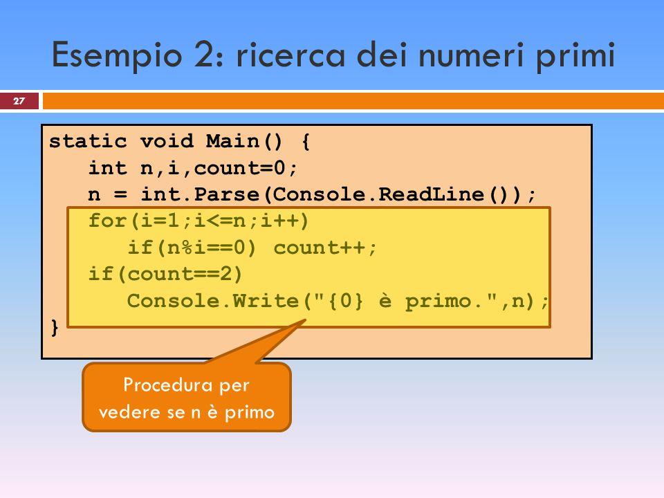 Esempio 2: ricerca dei numeri primi