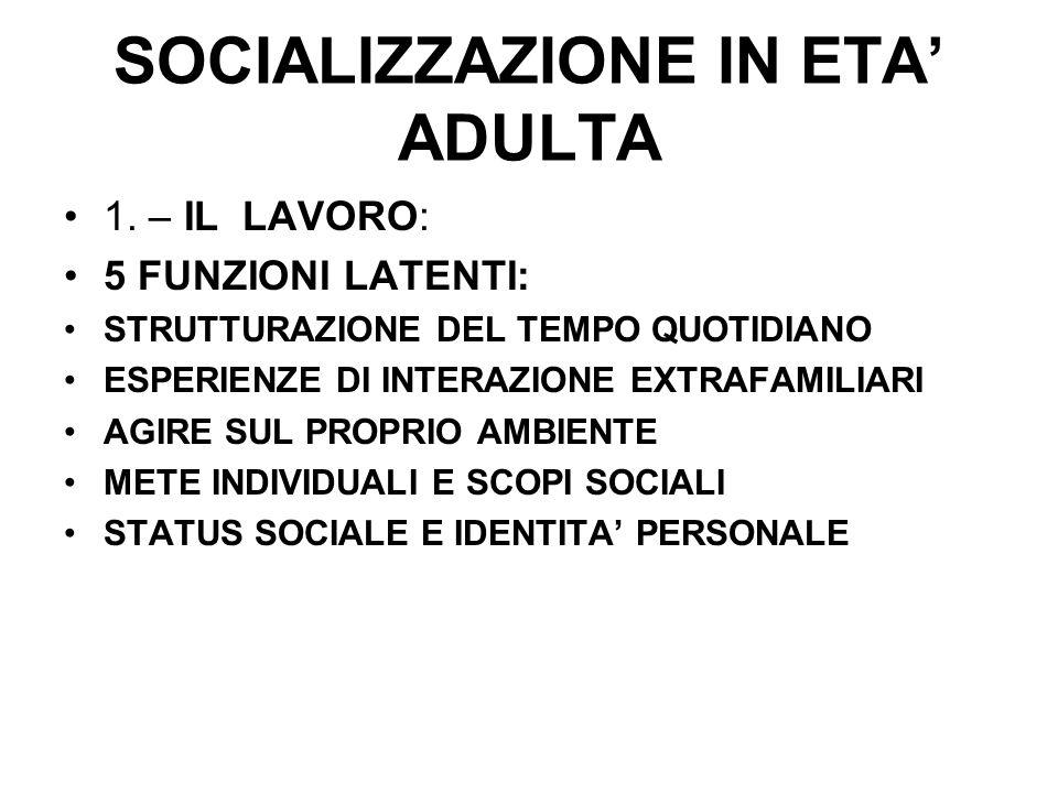 SOCIALIZZAZIONE IN ETA' ADULTA
