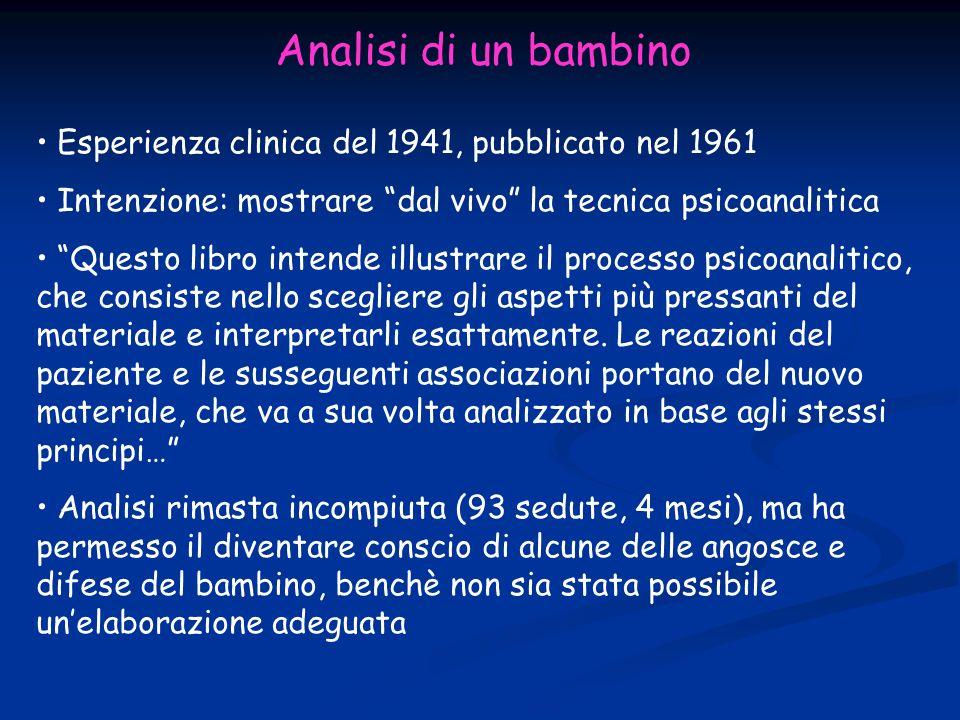 Analisi di un bambino Esperienza clinica del 1941, pubblicato nel 1961