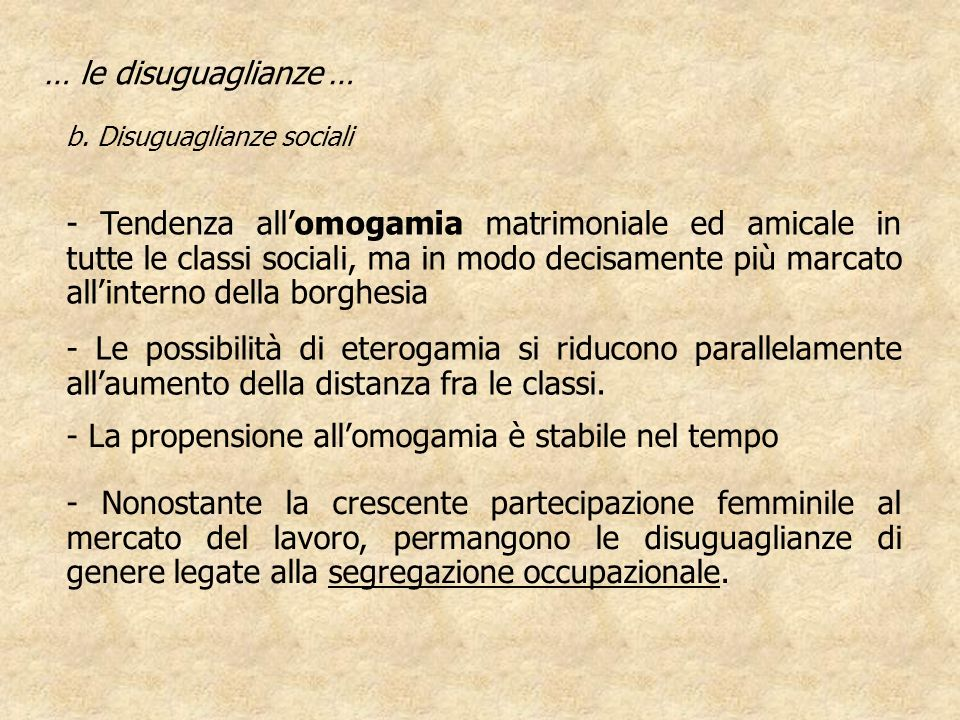 - La propensione all'omogamia è stabile nel tempo