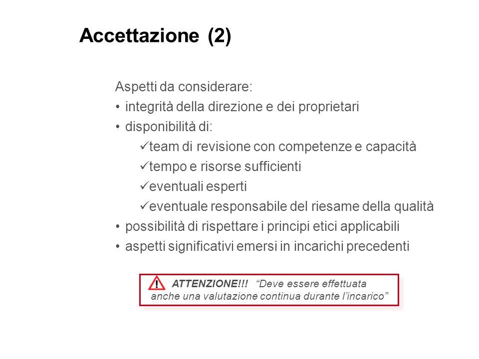 Accettazione (2) Aspetti da considerare: