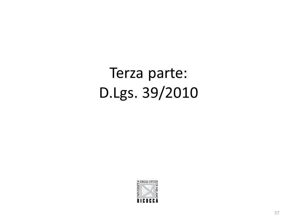 Terza parte: D.Lgs. 39/2010