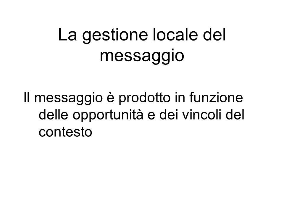 La gestione locale del messaggio