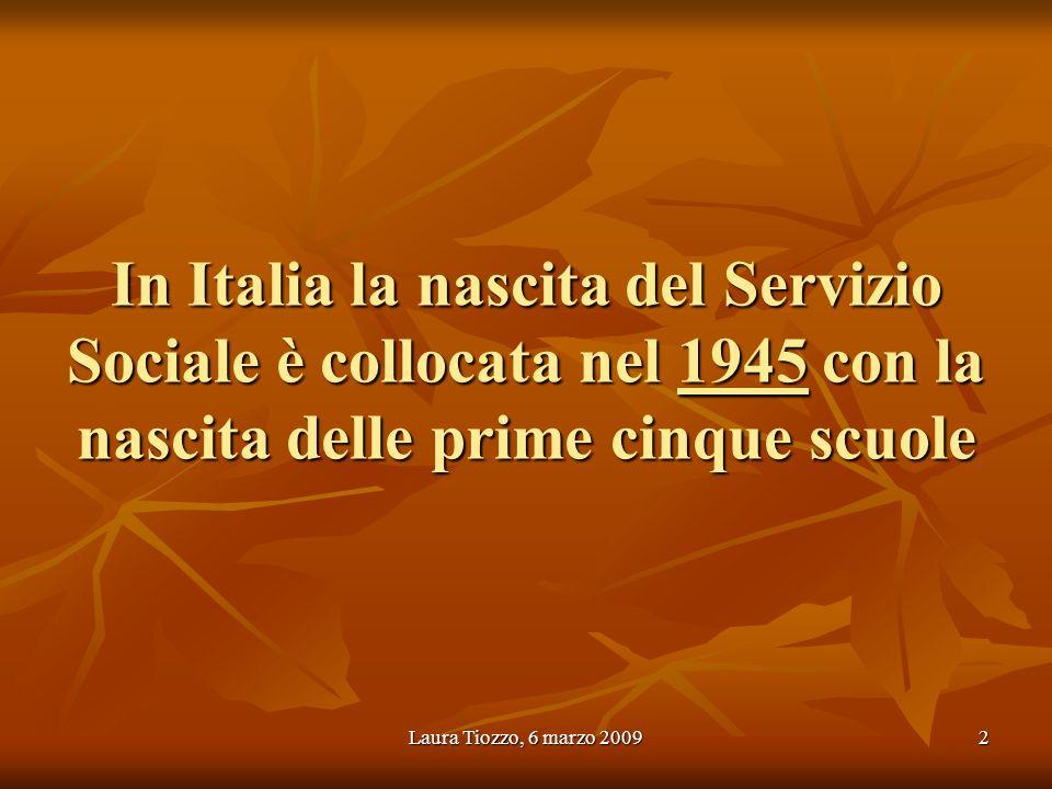 In Italia la nascita del Servizio Sociale è collocata nel 1945 con la nascita delle prime cinque scuole