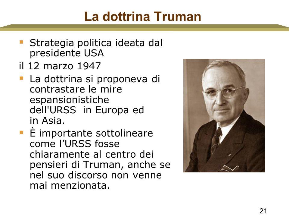 La dottrina Truman Strategia politica ideata dal presidente USA