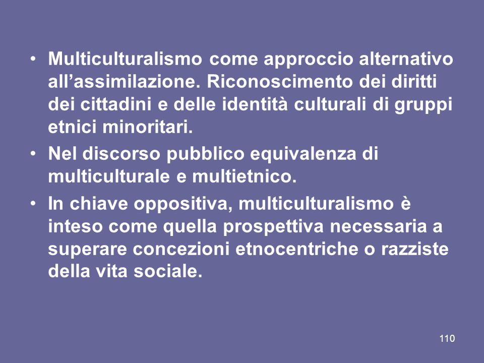 Multiculturalismo come approccio alternativo all'assimilazione