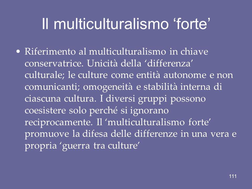 Il multiculturalismo 'forte'